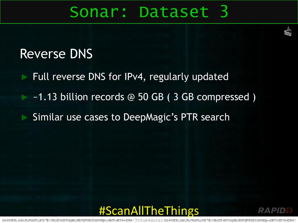 Reverse DNS ► Full reverse DNS for IPv4, regula...