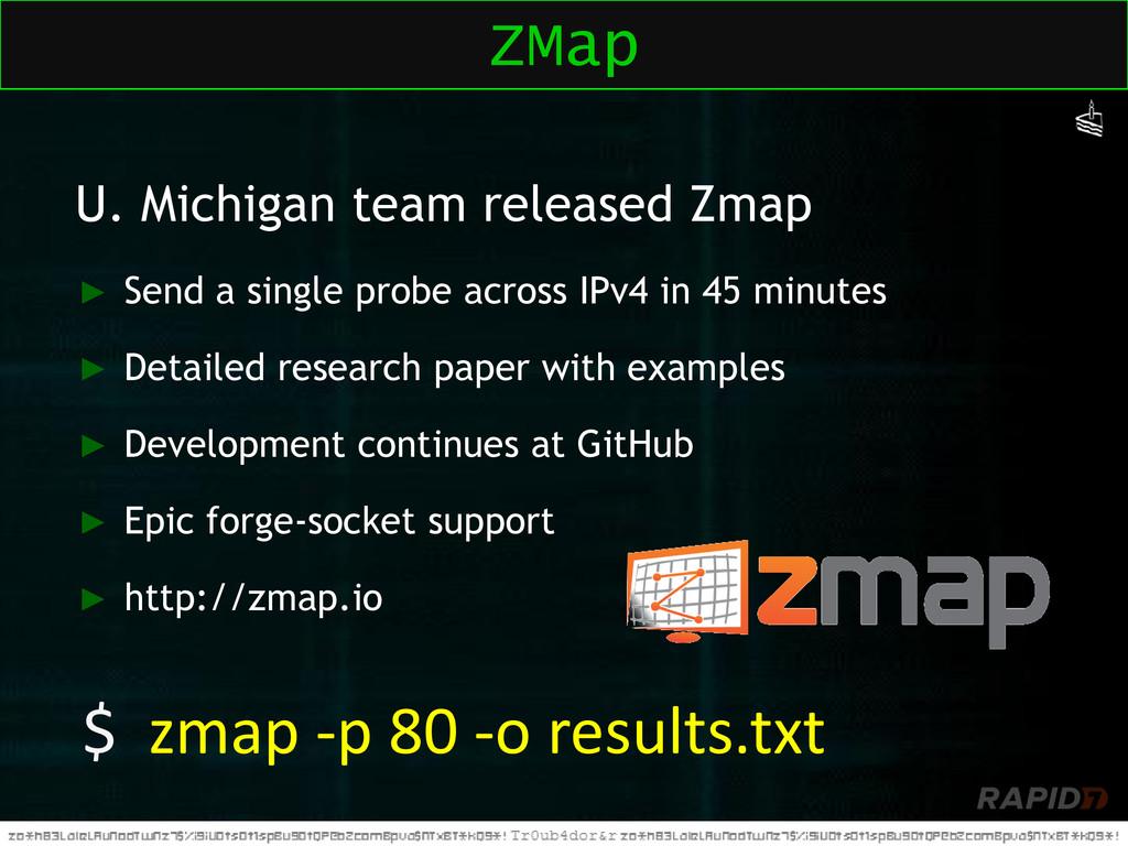 U. Michigan team released Zmap ► Send a single ...