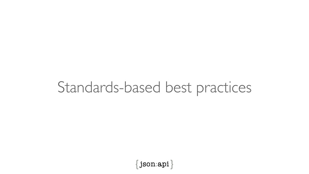 Standards-based best practices