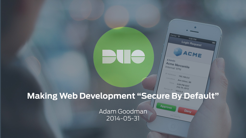 """Making Web Development """"Secure By Default"""" ! Ad..."""