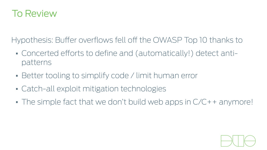 To Review Hypothesis: Buffer overflows fell off ...
