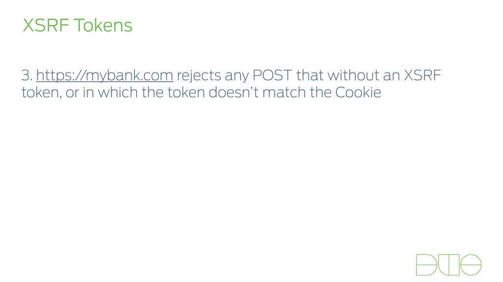 3. https://mybank.com rejects any POST that wit...