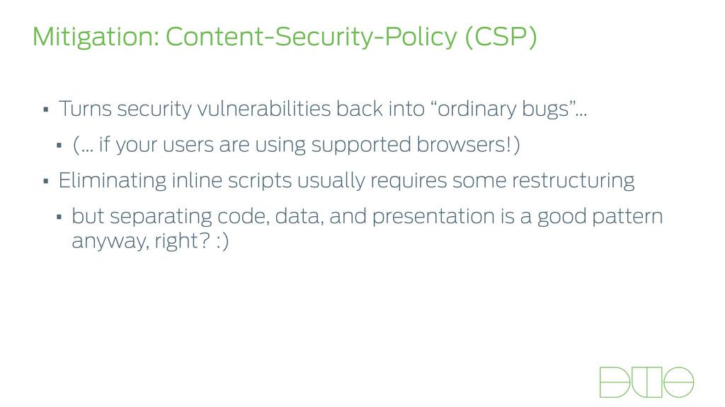 Mitigation: Content-Security-Policy (CSP) • Tur...