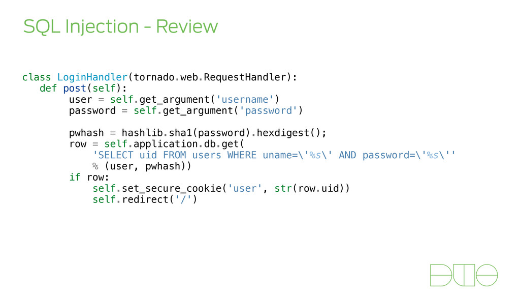SQL Injection - Review class LoginHandler(torna...