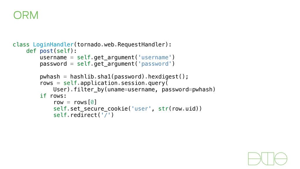ORM class LoginHandler(tornado.web.RequestHandl...