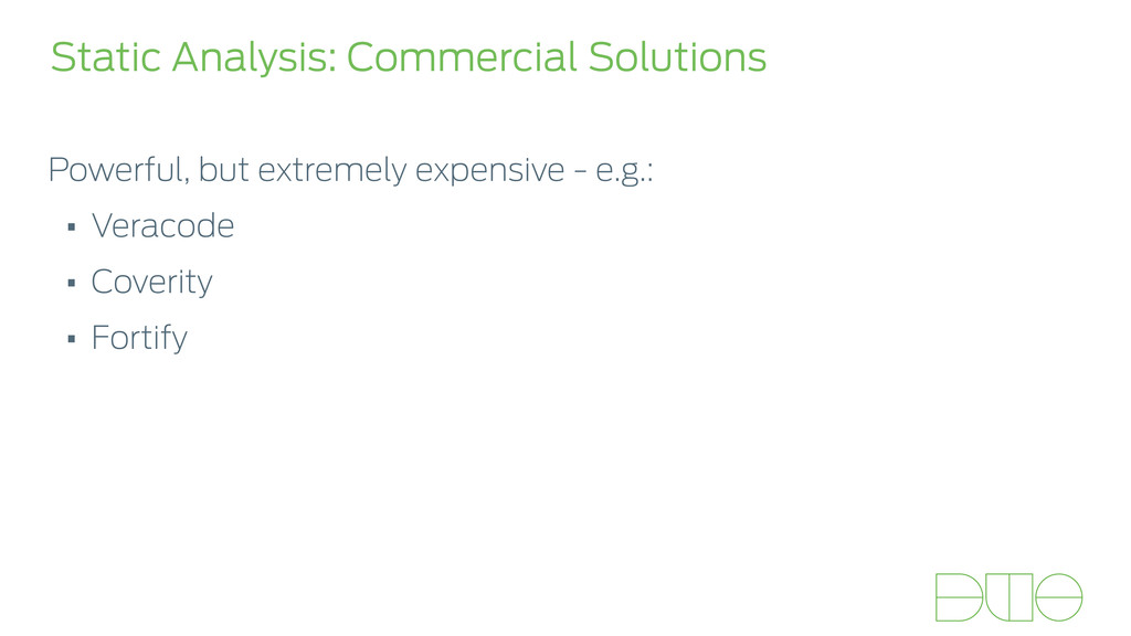 Static Analysis: Commercial Solutions Powerful,...
