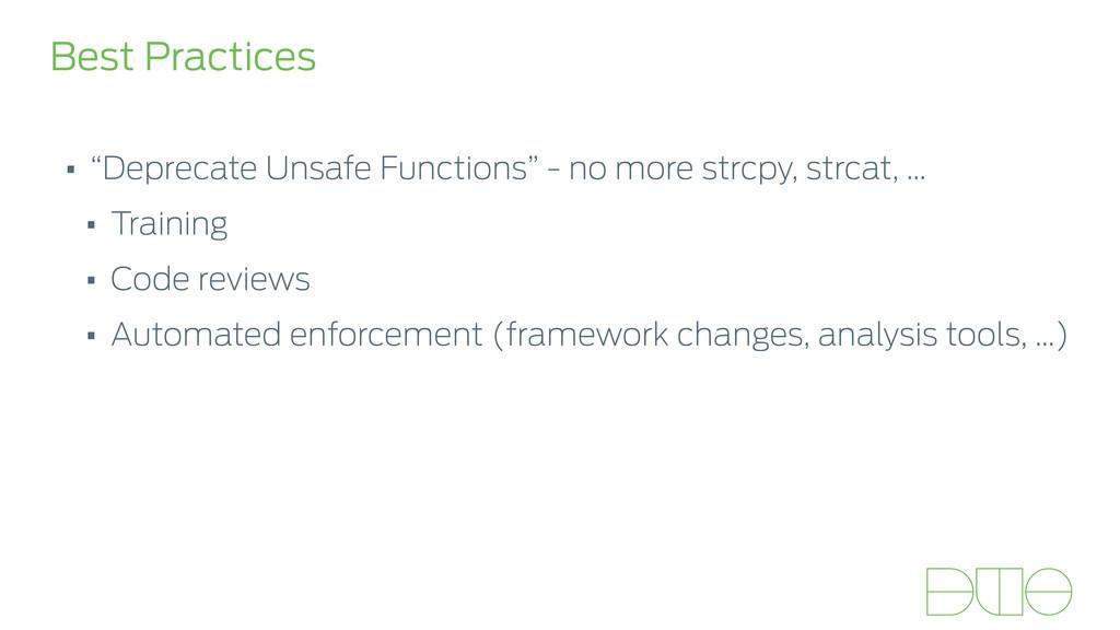 """Best Practices • """"Deprecate Unsafe Functions"""" -..."""