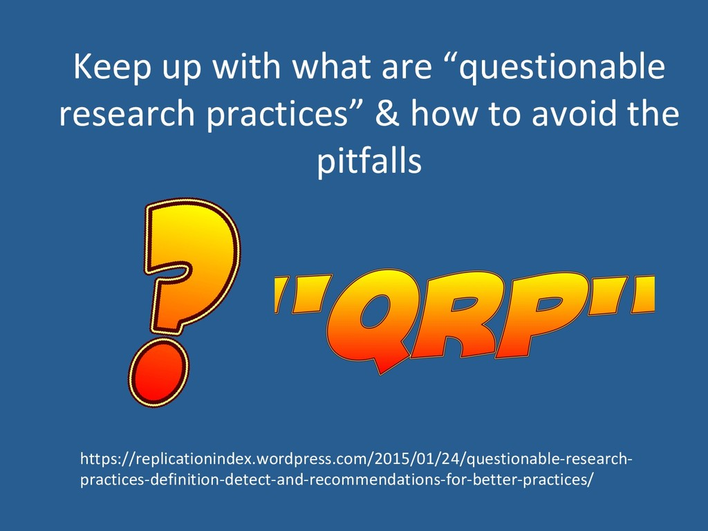 """Keep up with what are """"questionable research pr..."""
