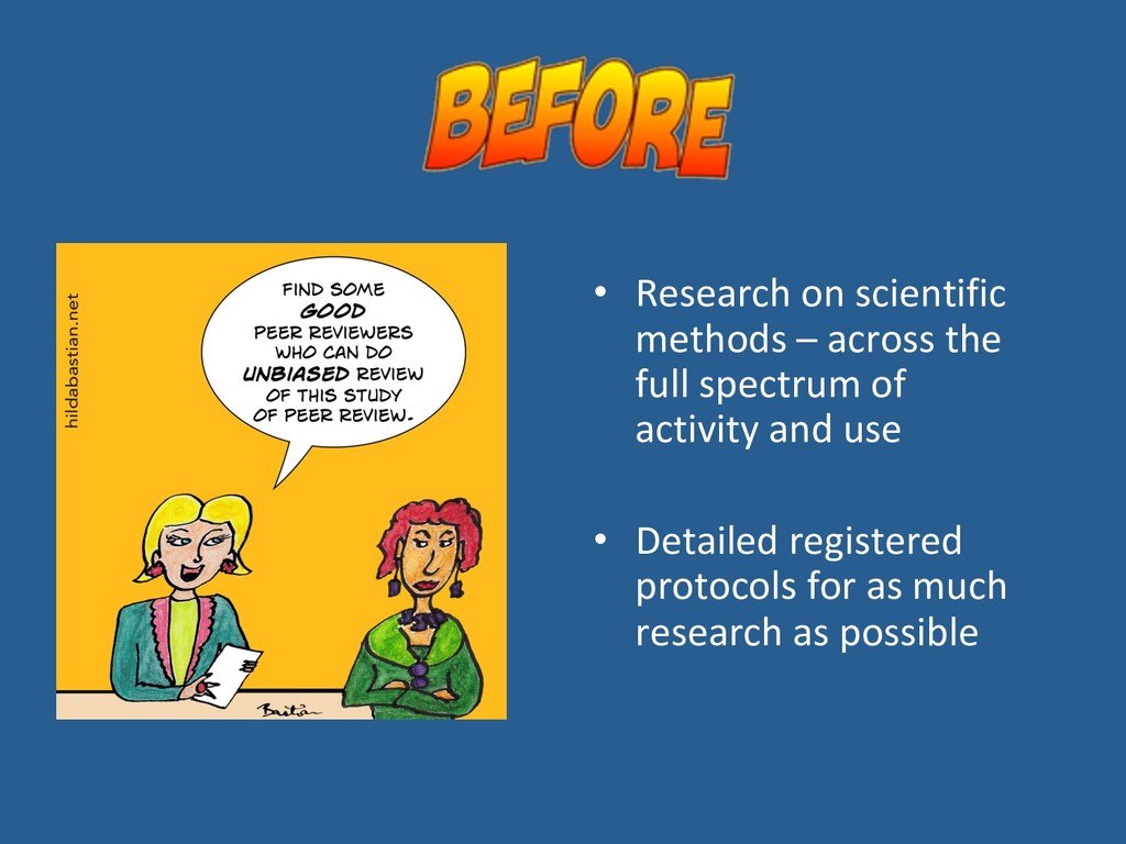 • Research on scientific methods – across the ...