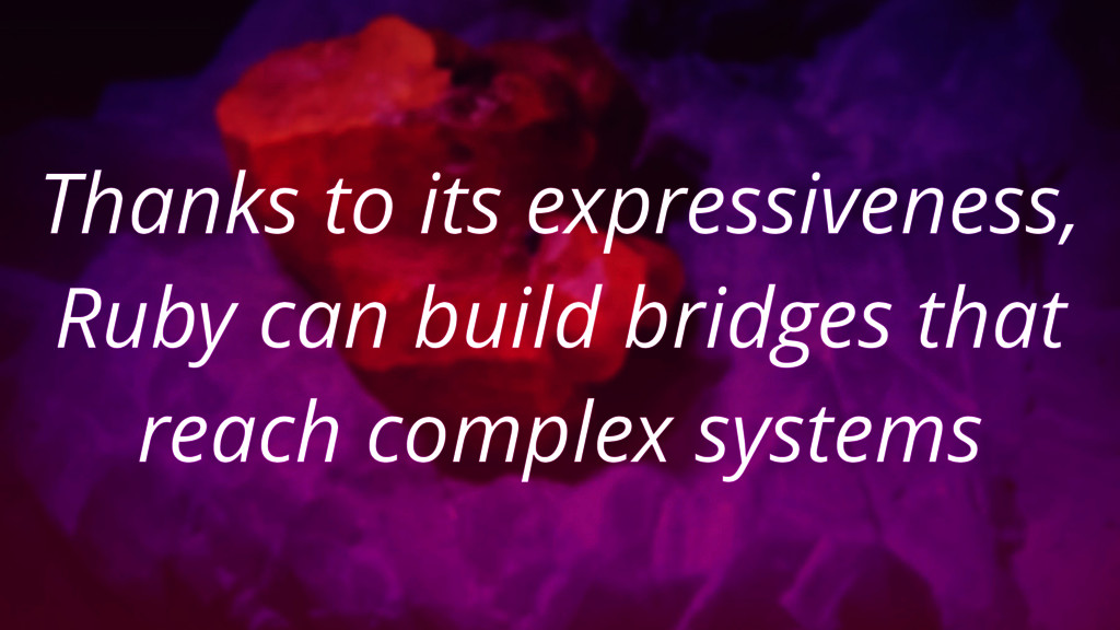 Thanks to its expressiveness, Ruby can build br...
