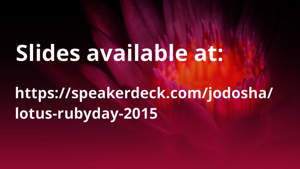 https://speakerdeck.com/jodosha/ lotus-rubyday-...