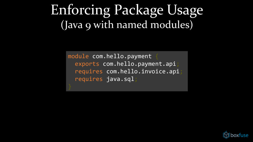 Enforcing Package Usage (Java 9 with named modu...