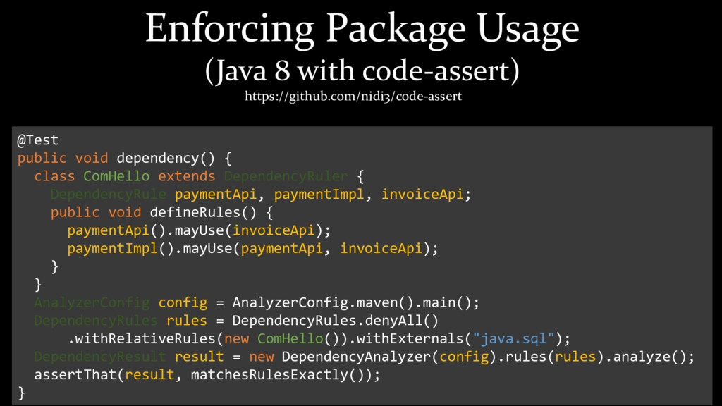 Enforcing Package Usage (Java 8 with code-asser...