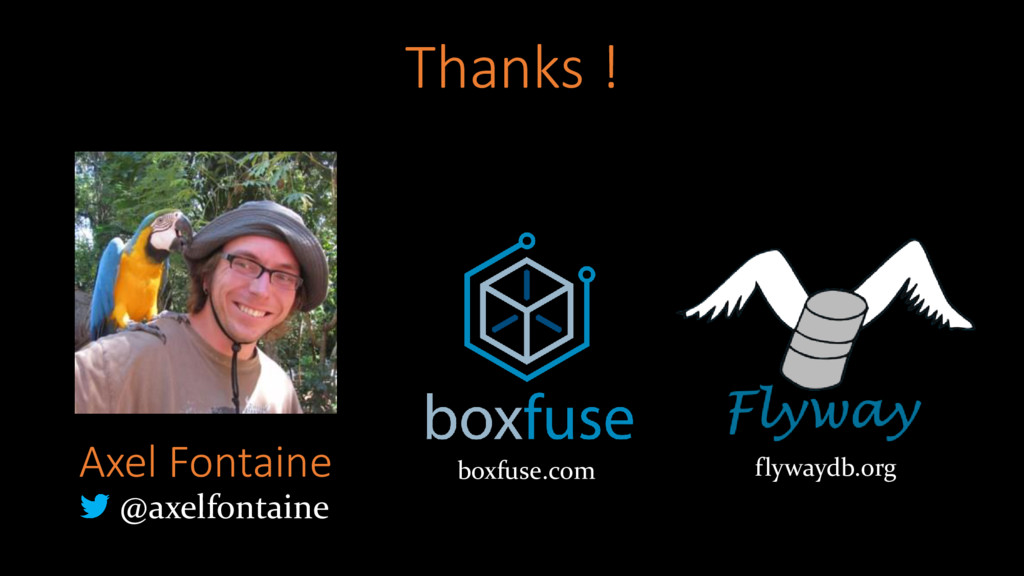 Axel Fontaine @axelfontaine flywaydb.org boxfus...
