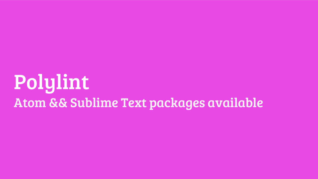 Polylint Atom && Sublime Text packages available