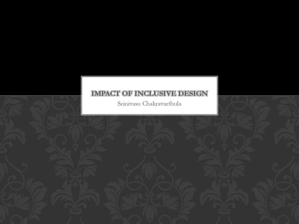 Srinivasu Chakravarthula IMPACT OF INCLUSIVE DE...