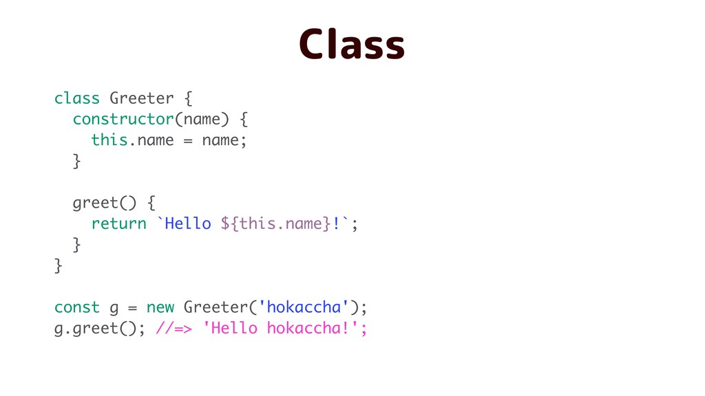 class Greeter { constructor(name) { this.name =...
