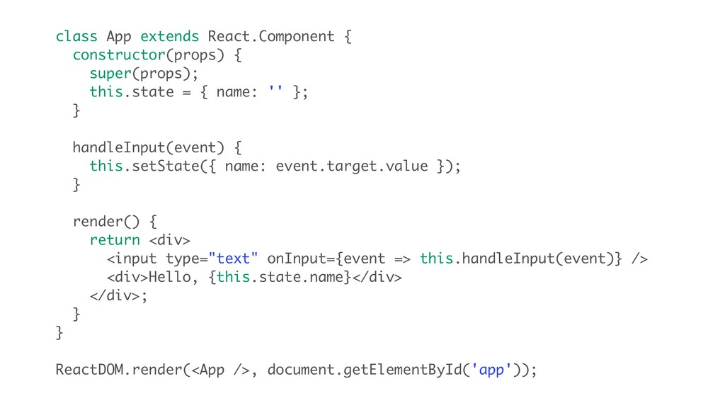 class App extends React.Component { constructor...