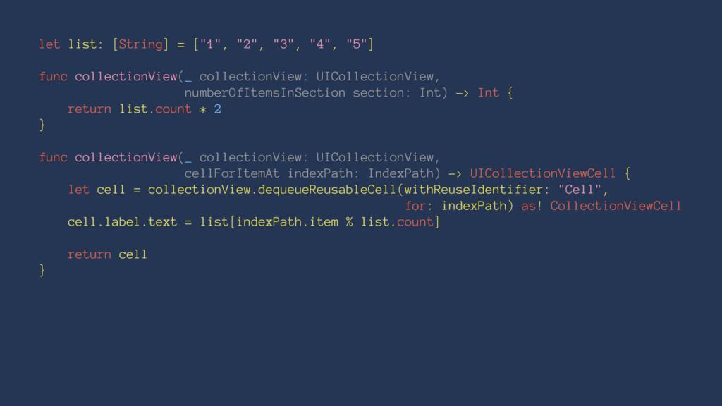 """let list: [String] = [""""1"""", """"2"""", """"3"""", """"4"""", """"5""""] ..."""