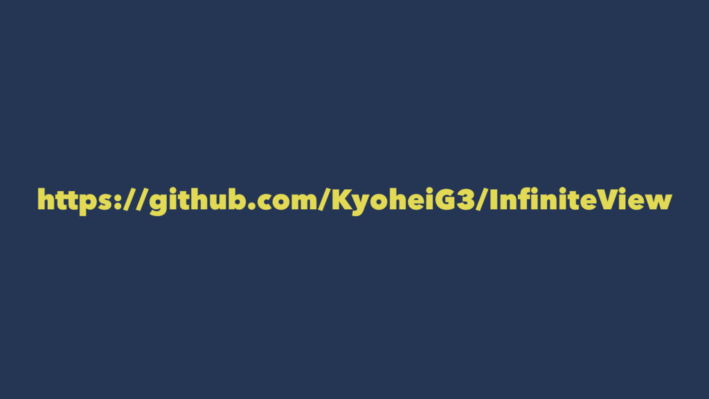 https://github.com/KyoheiG3/InfiniteView