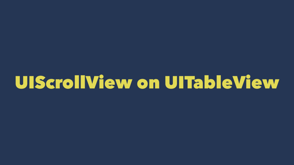 UIScrollView on UITableView