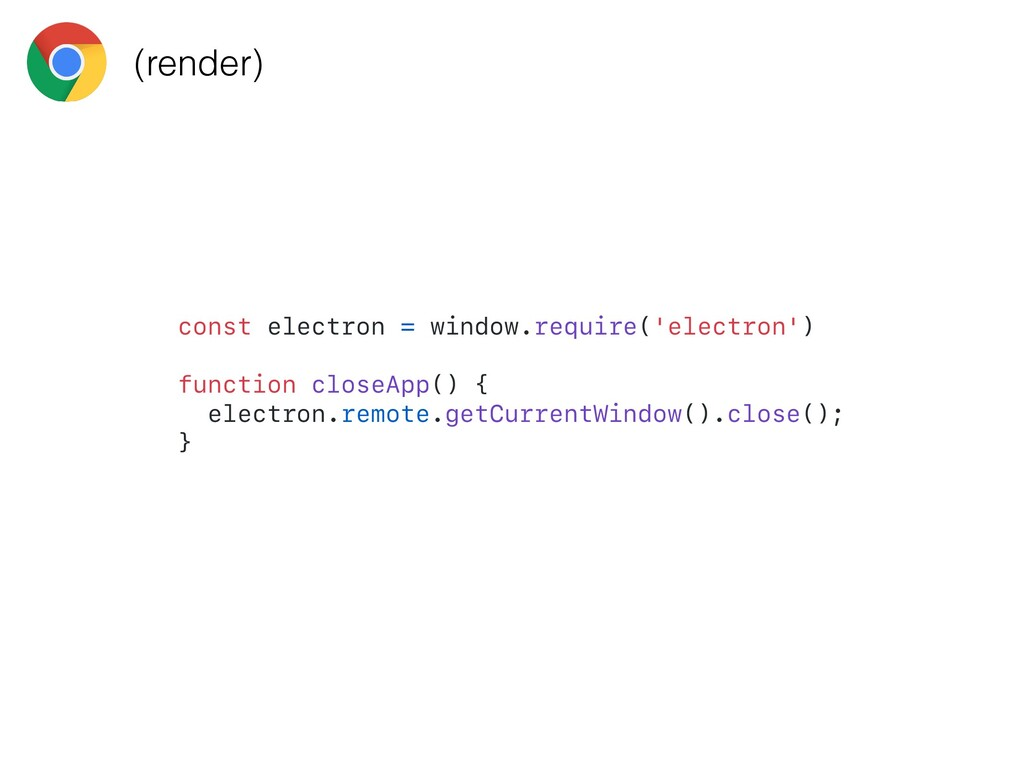 const electron = window.require('electron') fun...