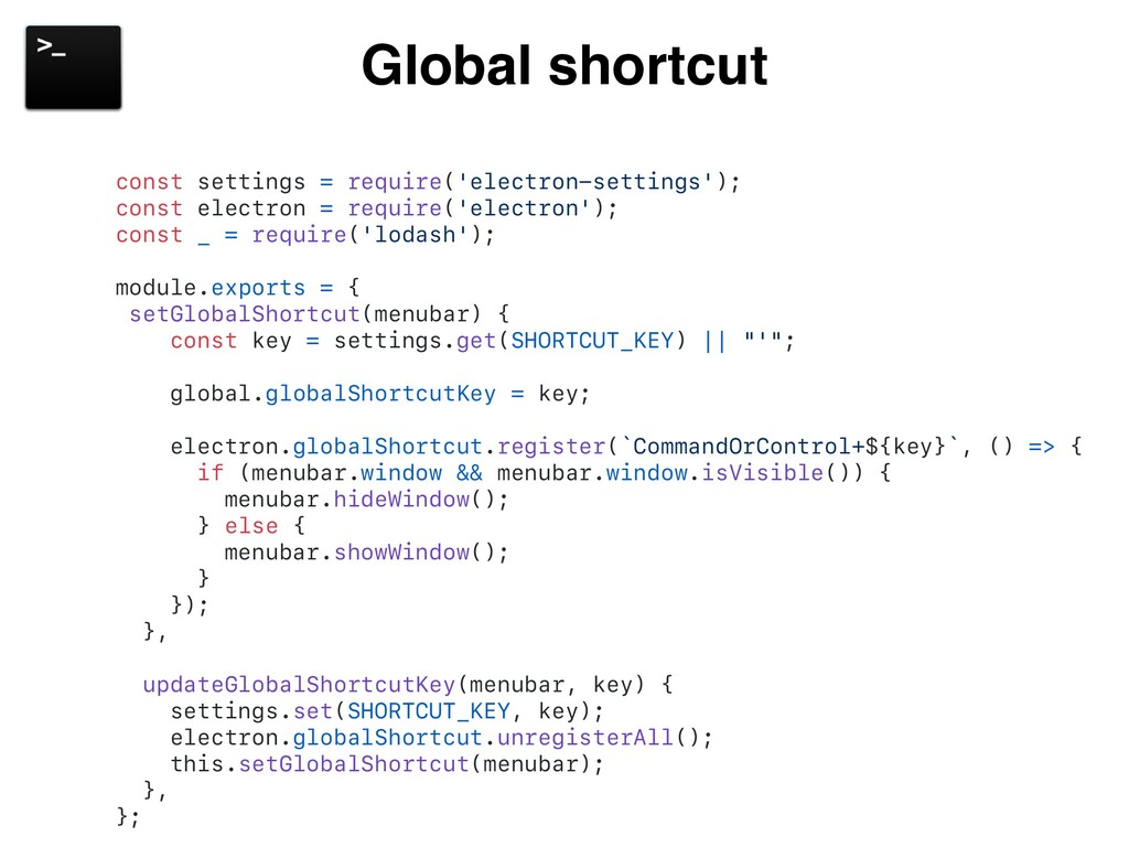 Global shortcut const settings = require('elect...