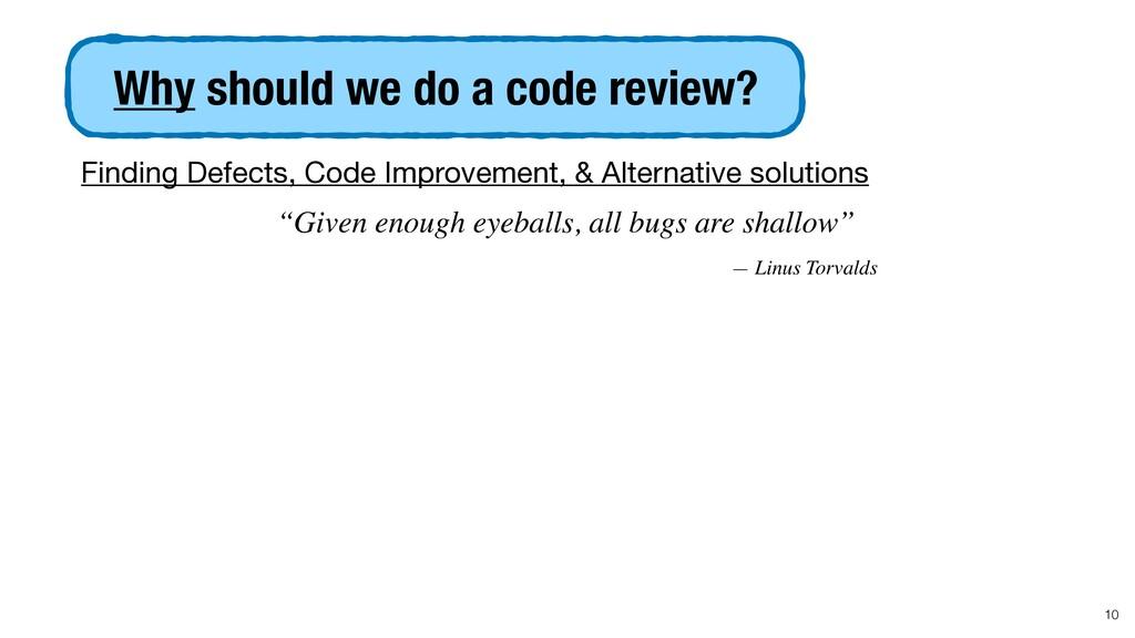 Finding Defects, Code Improvement, & Alternativ...