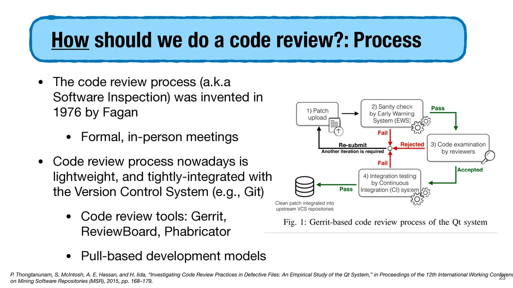 How should we do a code review?: Process • The ...