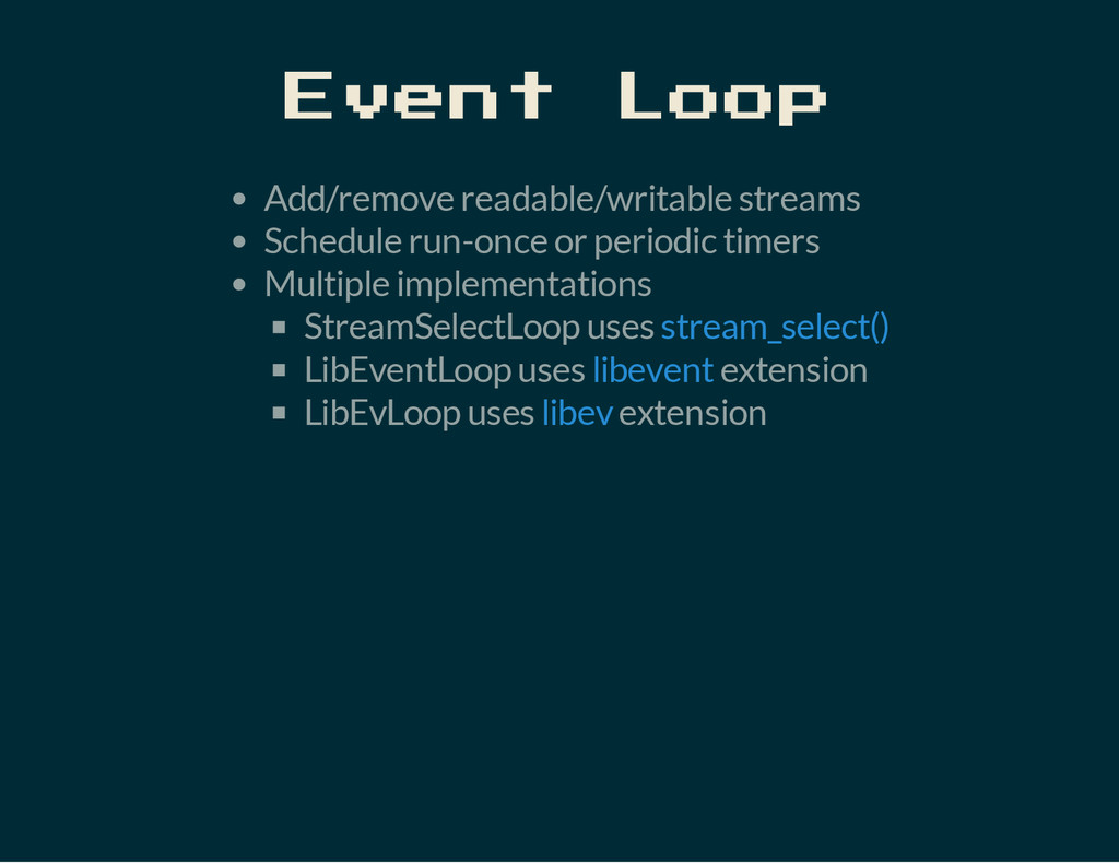 Event Loop Add/remove readable/writable streams...