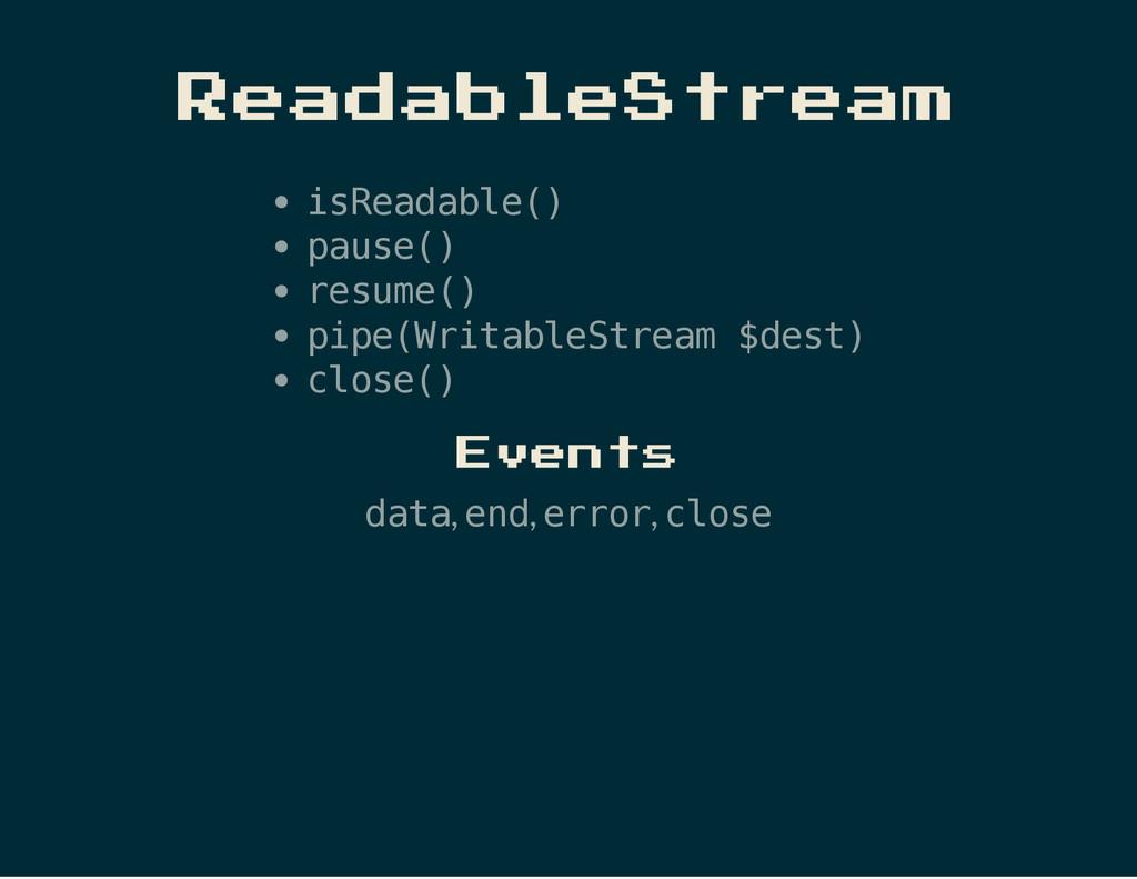 ReadableStream i s R e a d a b l e ( ) p a u s ...