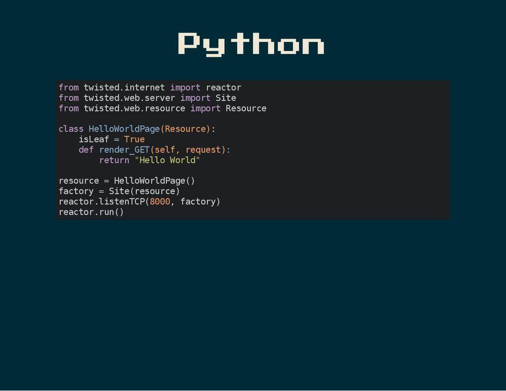 Python f r o m t w i s t e d . i n t e r n e t ...
