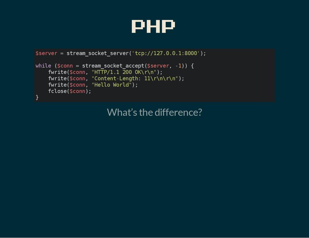 PHP $ s e r v e r = s t r e a m _ s o c k e t _...