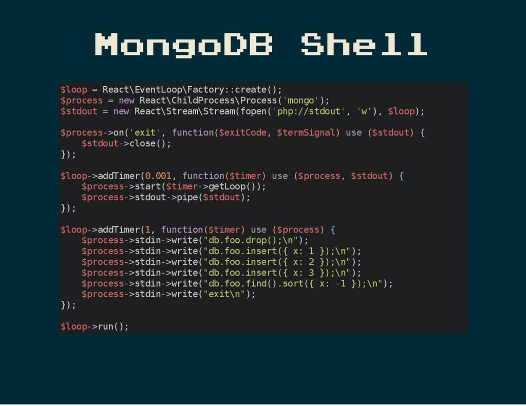 MongoDB Shell $ l o o p = R e a c t \ E v e n t...