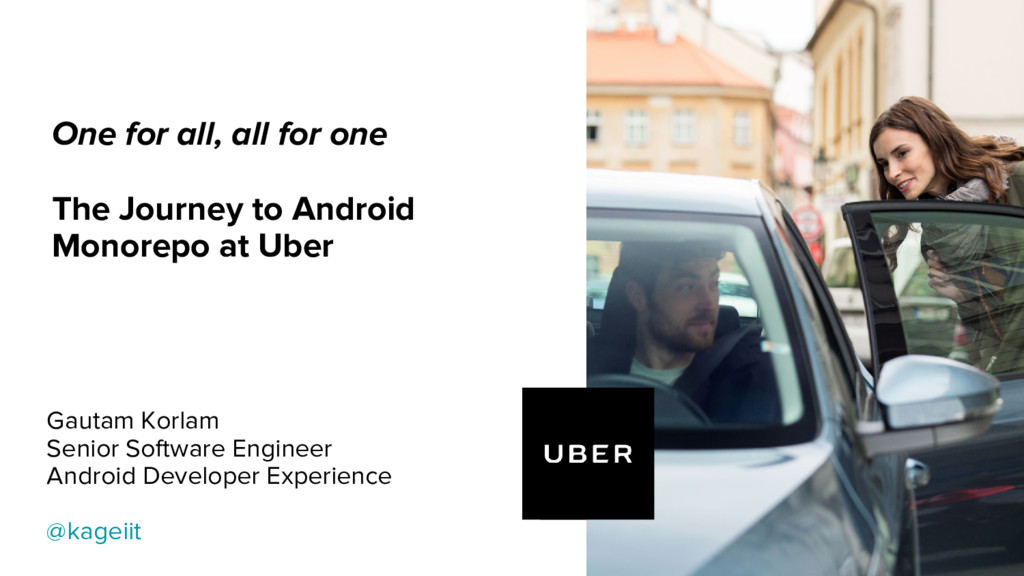 One for all, all for one The Journey to Android...