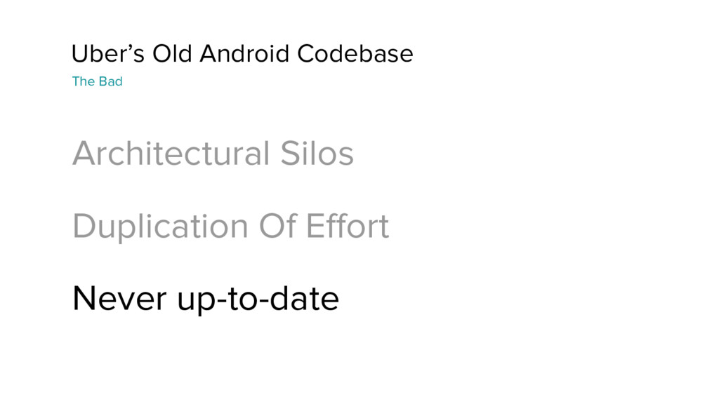 Uber's Old Android Codebase The Bad Architectur...