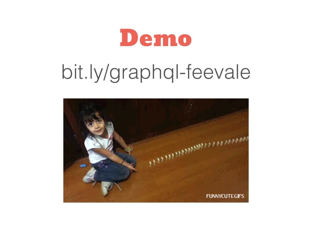 bit.ly/graphql-feevale Demo