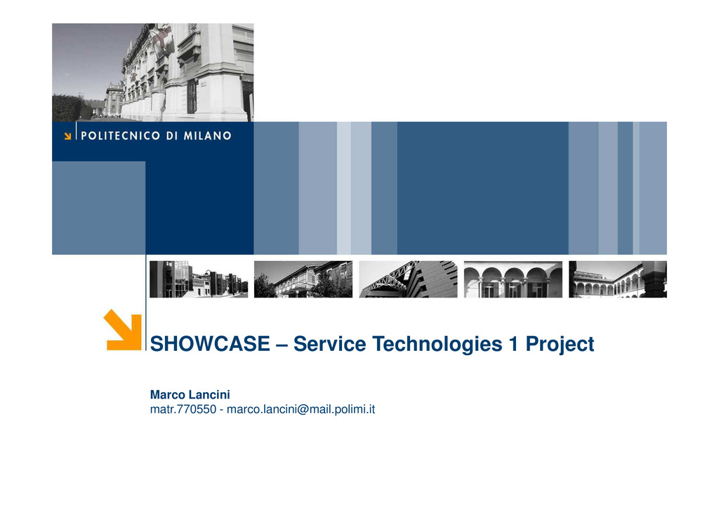 SHOWCASE – Service Technologies 1 Project Marco...