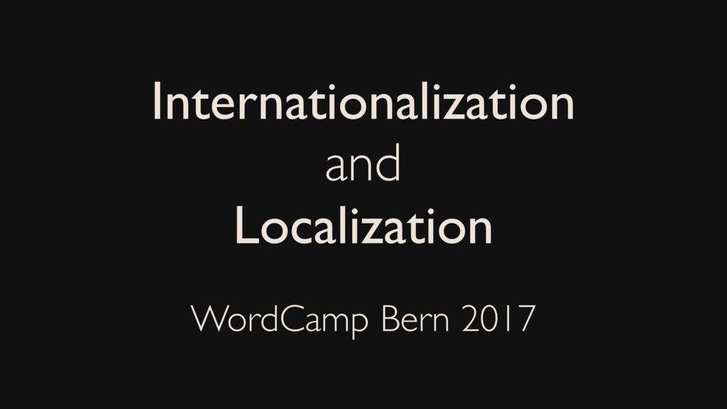 Internationalization and Localization WordCamp ...