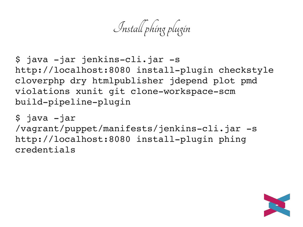 Install phing plugin $ java jar jenkinscli.ja...