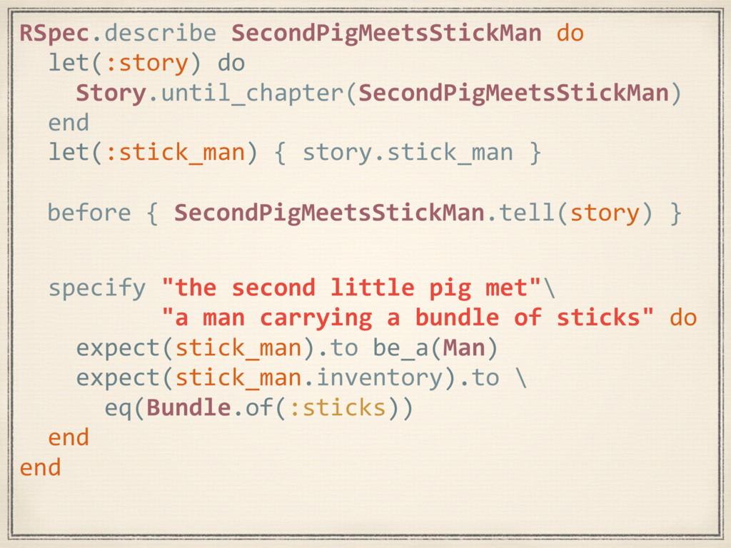 RSpec.describe SecondPigMeetsStickMan do let(:s...