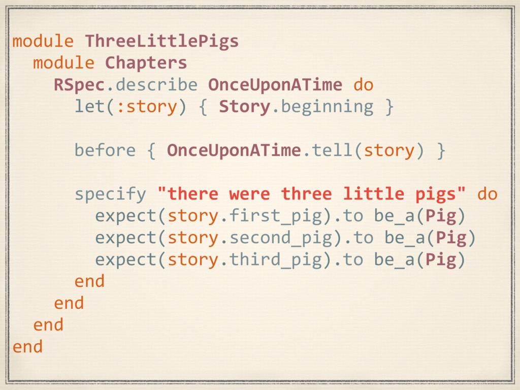 module ThreeLittlePigs module Chapters RSpec.de...