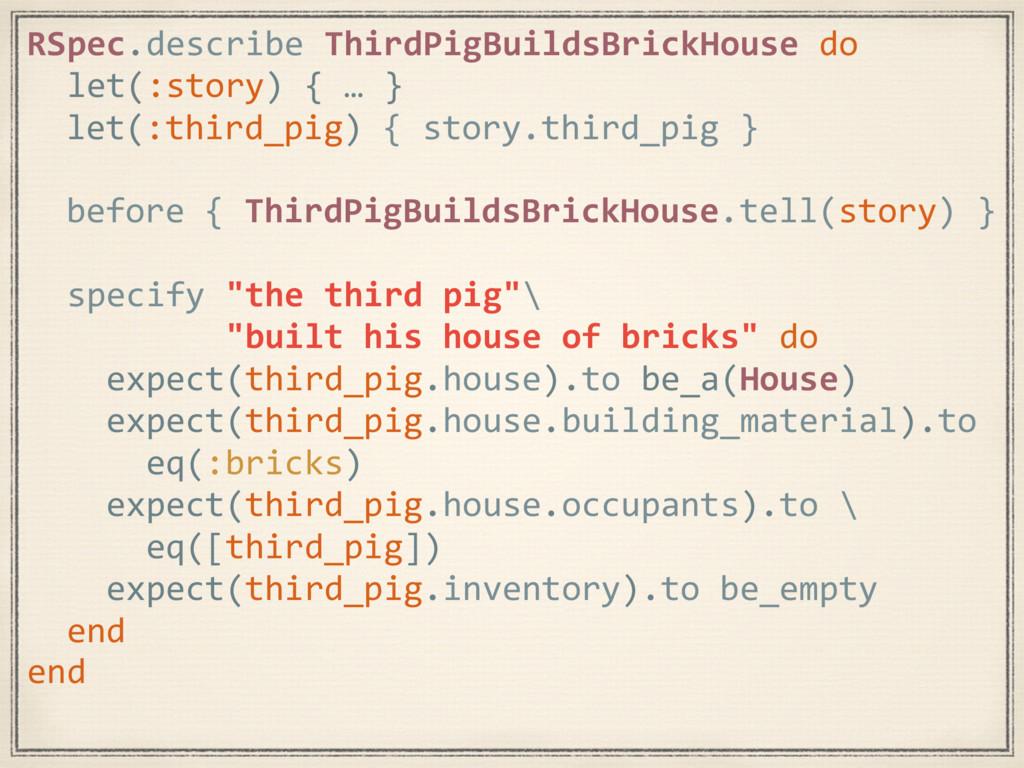 RSpec.describe ThirdPigBuildsBrickHouse do let(...