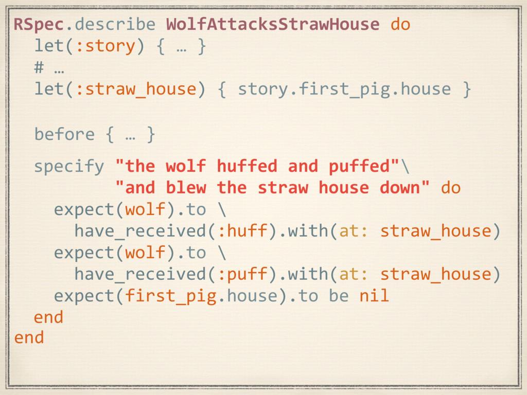 { … } RSpec.describe WolfAttacksStrawHouse do l...