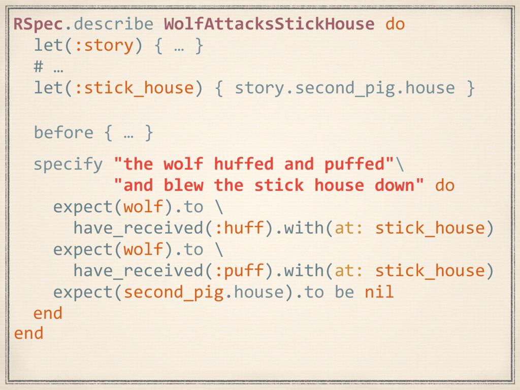{ … } RSpec.describe WolfAttacksStickHouse do l...