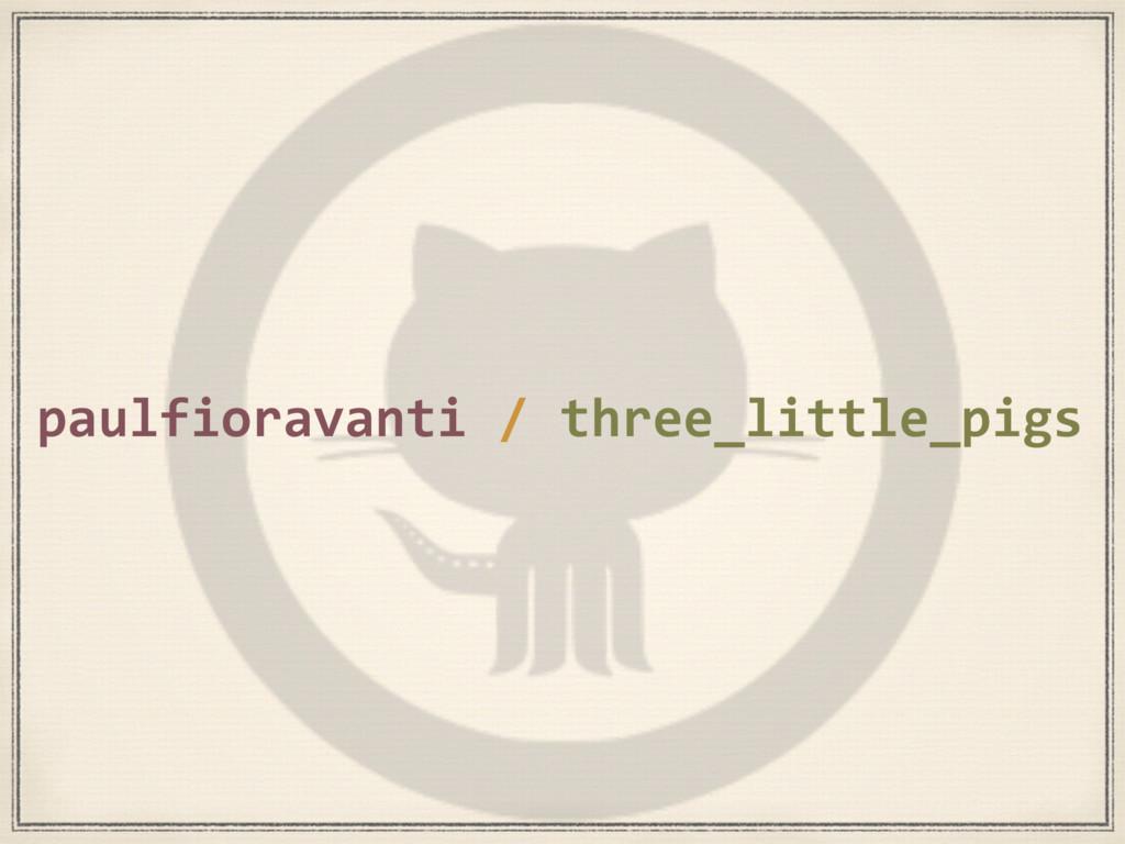 paulfioravanti / three_little_pigs