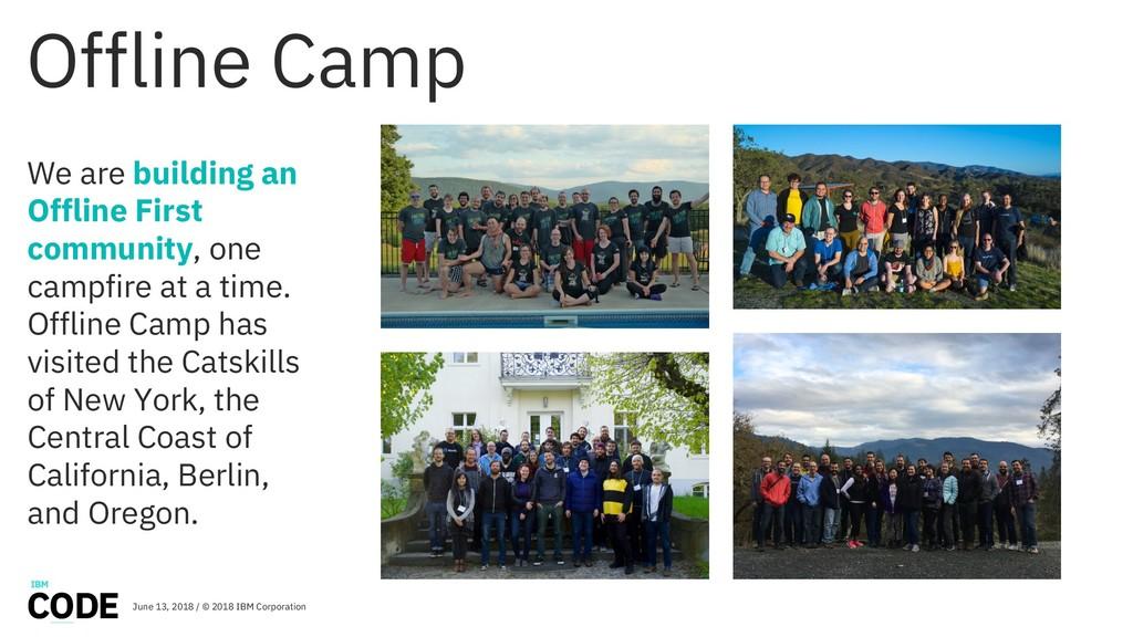 Offline Camp We are building an Offline First c...