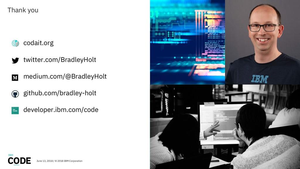 Thank you codait.org twitter.com/BradleyHolt me...