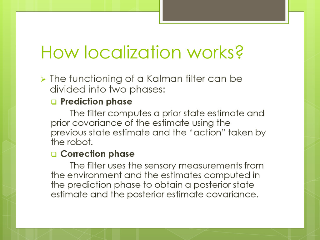 How localization works?  The functioning of a ...