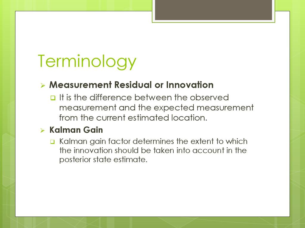 Terminology  Measurement Residual or Innovatio...